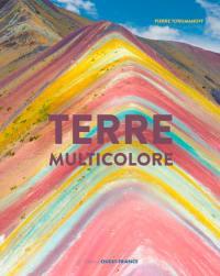 La Terre est multicolore