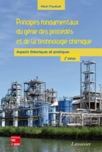 Principes fondamentaux du génie des procédés et de la technologie chimique