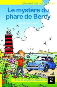 Le mystère du phare de Bercy