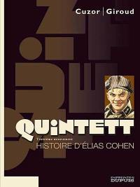 Quintett. Volume 3, Histoire d'Elias Cohen