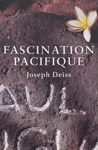 Fascination Pacifique
