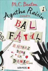 Agatha Raisin enquête, Bal fatal