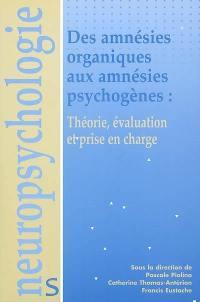 Des amnésies organiques aux amnésies psychogènes