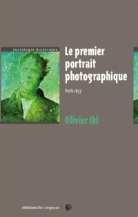 Le premier portrait photographique