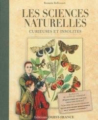 Les sciences naturelles curieuses et insolites