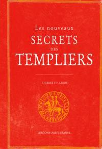 Les nouveaux secrets des Templiers