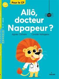 Allô, docteur Napapeur ?