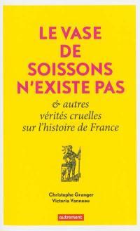 Le vase de Soissons n'existe pas