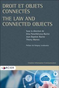 Droit et objets connectés = The law and connected objects