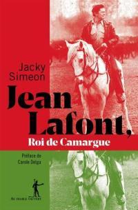 Jean Lafont, roi de Camargue