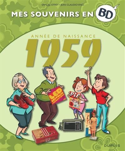 Mes souvenirs en BD. Vol. 20. Année de naissance : 1959