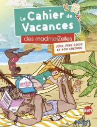 Le cahier de vacances des madmoiZelles