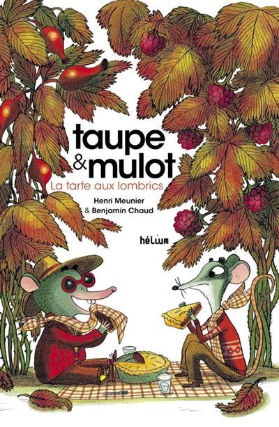 Taupe et Mulot, La tarte aux lombrics