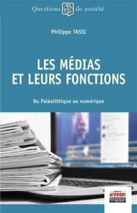 Les médias et de leurs fonctions
