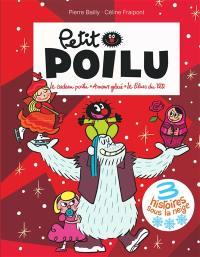 Petit Poilu, 3 histoires sous la neige