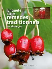 Enquête sur les remèdes traditionnels en Bretagne