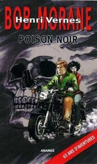 Bob Morane, Poison noir
