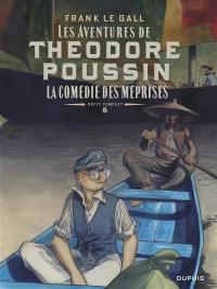 Les aventures de Théodore Poussin. Volume 5, La comédie des méprises
