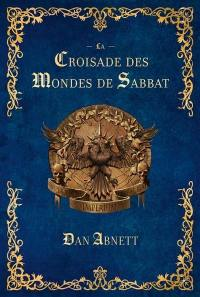 La croisade des mondes de Sabbat