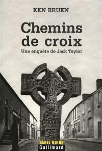Une enquête de Jack Taylor, Chemins de croix