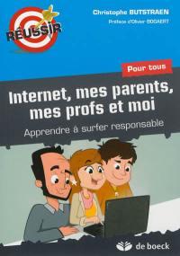 Internet, mes parents, mes profs et moi