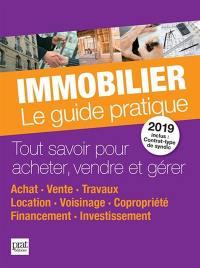 Immobilier, le guide pratique 2019