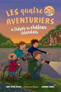 Les quatre aventuriers. Volume 2, Le trésor du château irlandais