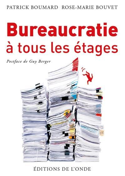 Bureaucratie à tous les étages