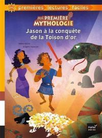 Ma première mythologie. Volume 5, Jason à la conquête de la Toison d'or