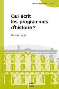 Qui écrit les programmes d'histoire ?