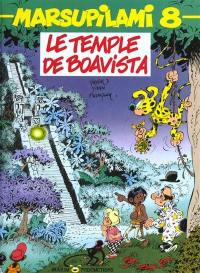 Marsupilami. Volume 8, Le Temple de Boavista