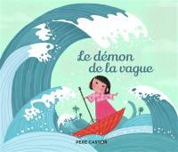 Le démon de la vague