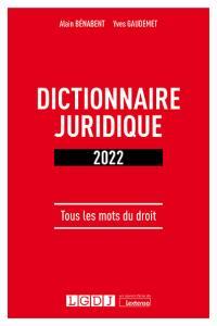 Dictionnaire juridique 2022