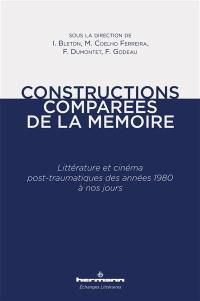 Constructions comparées de la mémoire