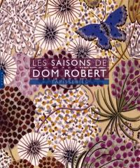 Les saisons de Dom Robert