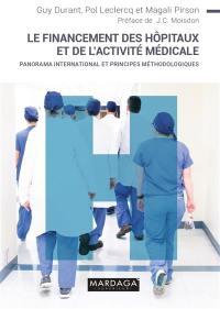 Le financement des hôpitaux et de l'activité médicale