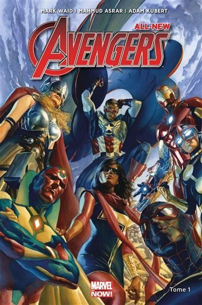 All-New Avengers. Volume 1, Rassemblement !