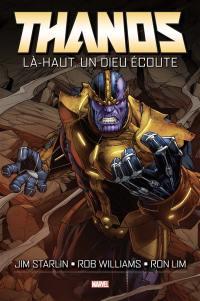 Thanos, Là-haut, un dieu écoute