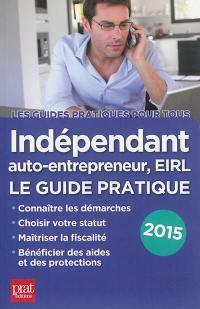 Indépendant, auto-entrepreneur, EIRL
