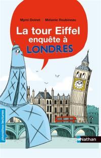 La tour Eiffel enquête à Londres