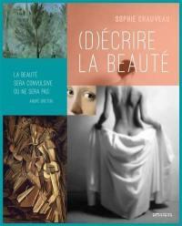 (D)écrire la beauté