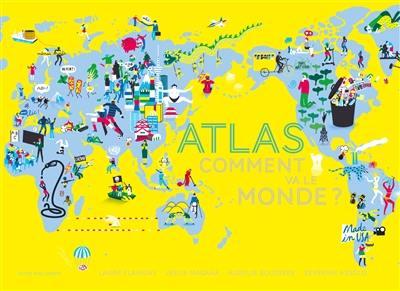 Atlas : comment va le monde ?