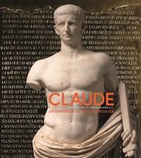 Claude (Lyon, 10 av. J.-C.-Rome, 54 apr. J.-C.)