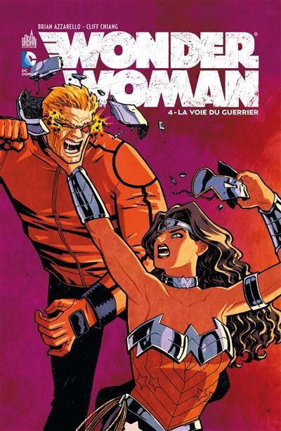 Wonder Woman. Volume 4, La voie du guerrier