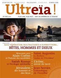 Ultreïa !. n° 17, Bêtes, hommes et dieux