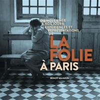 La folie à Paris