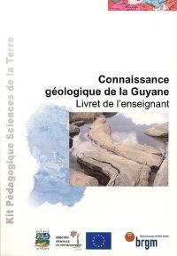 Connaissance géologique de la Guyane