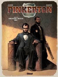 Pinkerton. Volume 2, Dossier Abraham Lincoln