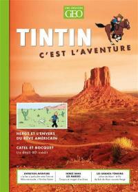 Tintin, c'est l'aventure. n° 4, Hergé et l'envers du rêve américain