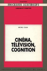 Cinéma, télévision, cognition